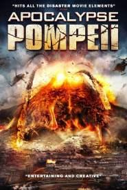ลาวานรกถล่มปอมเปอี Apocalypse Pompeii (2014)