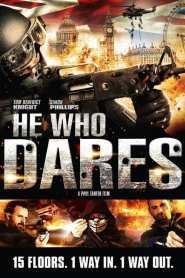 โคตรคนกล้า ฝ่าทำเนียบนรก He Who Dares (2014)