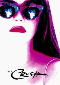 เสน่ห์สาวอำมหิต The Crush (1993)