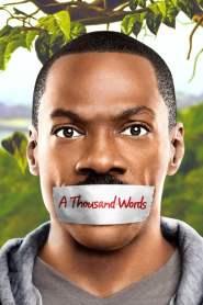 ปาฏิหาริย์ 1,000 คำ กำราบคนขี้จุ๊ A Thousand Words (2012)