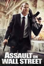 อัดแค้นถล่มวอลสตรีท Assault on Wall Street (2013)