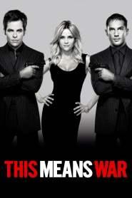 สงครามหัวใจ คู่ระห่ำพยัคฆ์ร้าย This Means War (2012)
