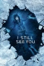 วิญญาณ เห็น ตาย I Still See You (2018)