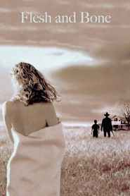 Flesh and Bone (1993)