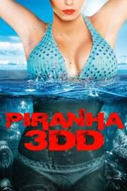 ปิรันย่า กัดแหลกแหวกทะลุจอ ดับเบิ้ลดุ Piranha 3DD (2012)