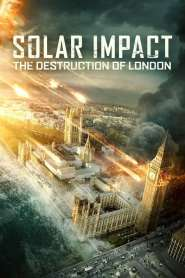 ซอมบี้สุริยะ Solar Impact: The Destruction of London (2019)