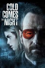 คืนพลิกนรก Cold Comes the Night (2013)