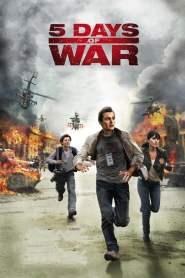 สมรภูมิคลั่ง 120 ชั่วโมง 5 Days of War (2011)