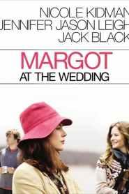 มาร์ก็อต จอมจุ้นวุ่นวิวาห์ Margot at the Wedding (2007)
