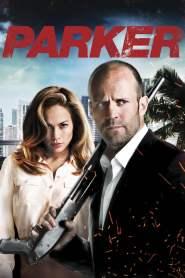 ปล้นมหากาฬ Parker (2013)