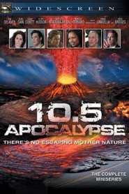 10.5 โลกาวินาศ 10.5: Apocalypse (2006)