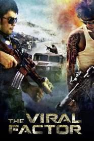 เถื่อน เฉือนระห่ำ The Viral Factor (2012)