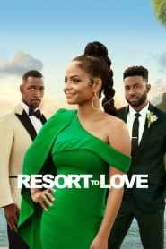 รีสอร์ตรัก Resort to Love (2021)