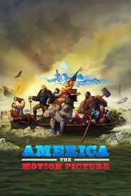 อเมริกา: เดอะ โมชั่น พิคเจอร์ America: The Motion Picture (2021)