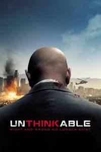 ล้วงแผนวินาศกรรมระเบิดเมือง Unthinkable (2010)