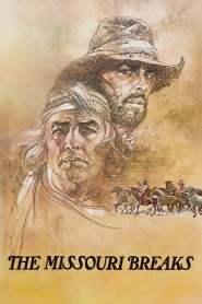 The Missouri Breaks (1976)