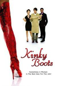 จับหัวใจมาใส่เกือก Kinky Boots (2005)