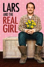 หนุ่มเจี๋ยมเจี้ยม กับสาวเทียมรักแท้ Lars and the Real Girl (2007)