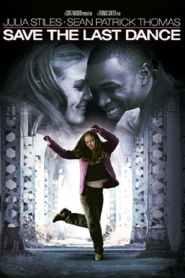 ฝ่ารัก ฝ่าฝัน เต้นสะท้านโลก Save the Last Dance (2001)