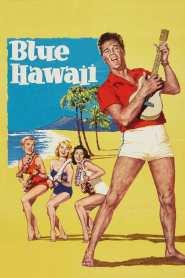 บลูฮาวาย Blue Hawaii (1961)