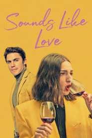 เพลงรักของเรา Sounds Like Love (2021)