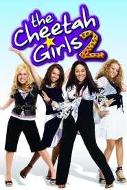 สาวชีต้าห์ หัวใจดนตรี 2 The Cheetah Girls 2 (2006)