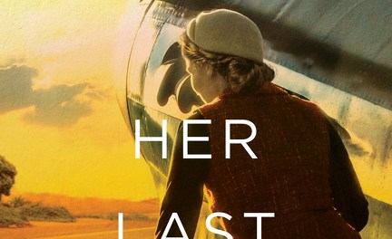 Her Last Flight Advance Reader Sweepstakes