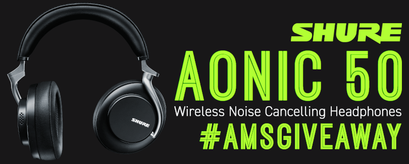 Shure AONIC 50 Giveaway
