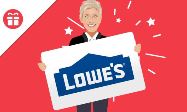 Ellen's $300 Lowe's Gift Card Giveaway