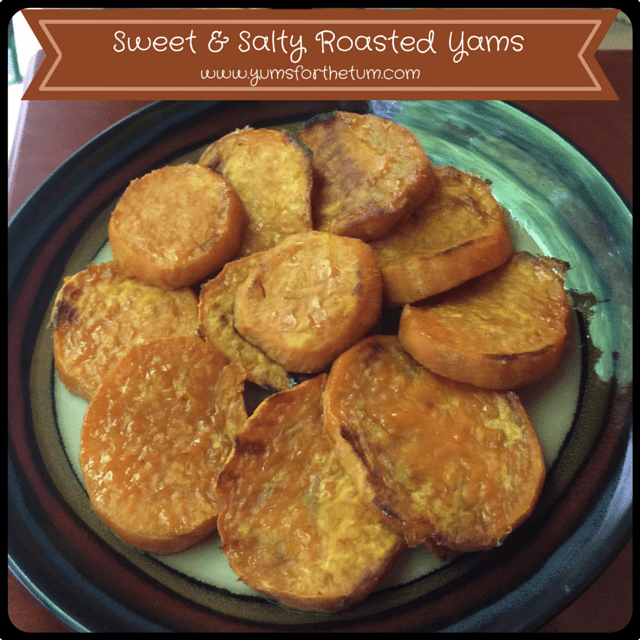 Sweet & Salty Roasted Yams