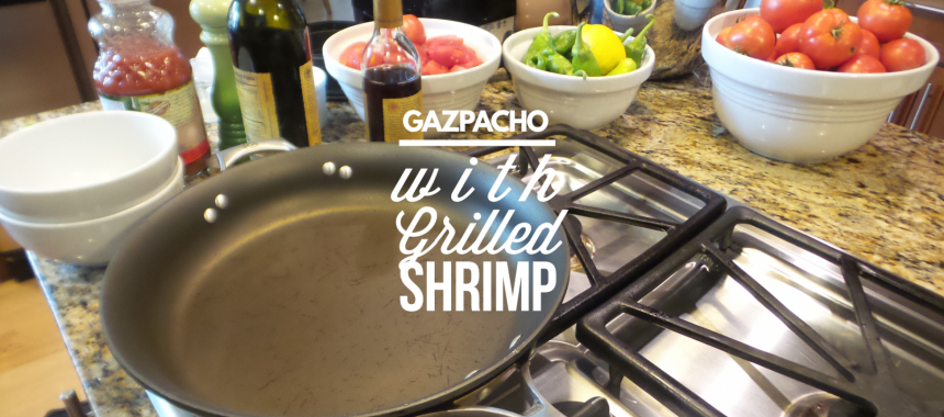 Facebook Live: Gazpacho with Grilled Shrimp
