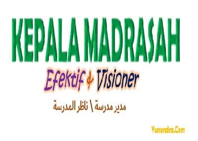 Belajar Kepala Madrasah di Yunandra.Com
