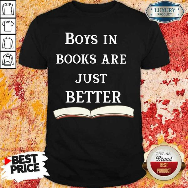 14 Almost Boys In Books Are Better Shirt