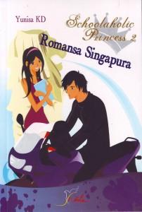 Schoolaholic Princess 2 – Romansa Singapura