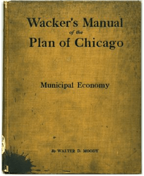 Cover of Wacker's Manual of the Plan of Chicago
