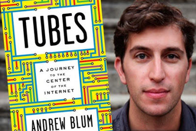 Andrew Blum is the author of Tubes: A Journey to the Center of the Internet