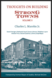 Thoughts on Building Strong Towns, Volume II cover
