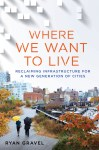 """Where We Want to Live"" book cover"