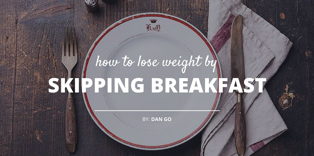 How Skipping Breakfast Can Actually Boost Your Weight Loss