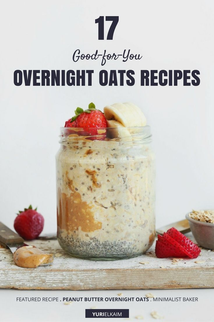 17 Good-for-You Overnight Oats Recipes