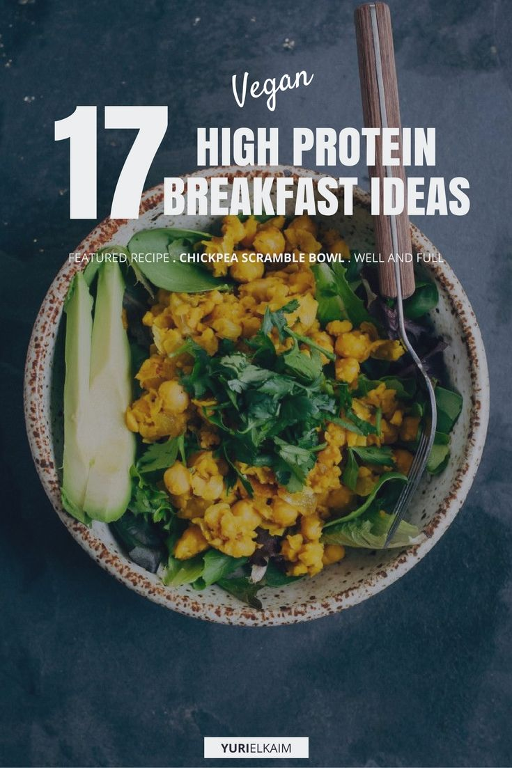 Diet Low In Carbs High In Protein: 17 High Protein Vegan Breakfasts That Are Easy To Make