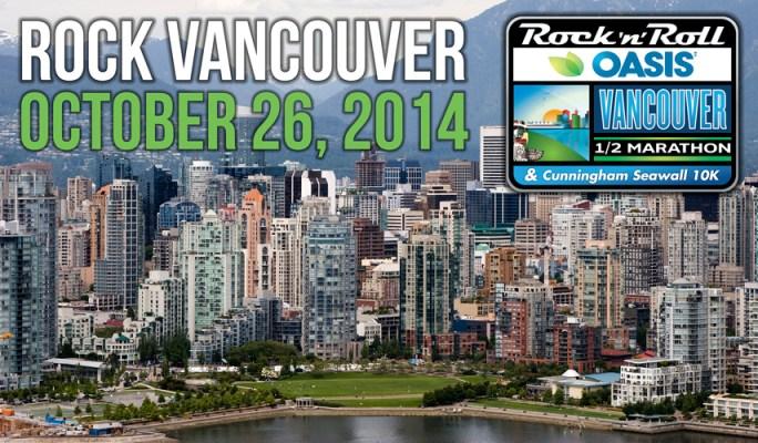 Rock 'n' Roll Oasis Vancouver Half Marathon and 44th Annual Cunningham Seawall 10K