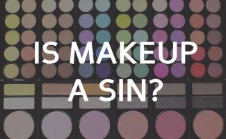 Is it sin to wear makeup?