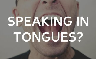 Speaking in Tongues?