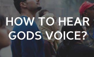 How can I hear Gods voice?