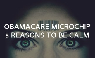 Obamacare and the 2013 RFID microchip (5 reasons you should be calm)
