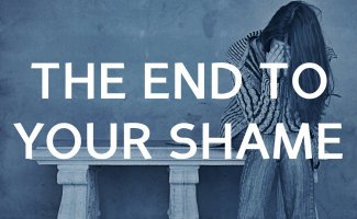 The end to your shame - why you don't have to be ashamed anymore
