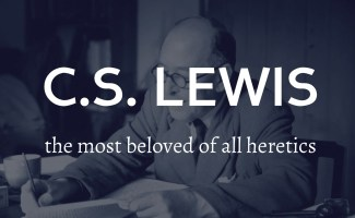 CS LEWIS - The most beloved heretic