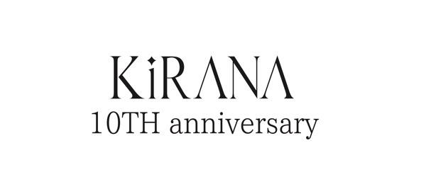 KiRANAは今日で10周年を迎えました!!