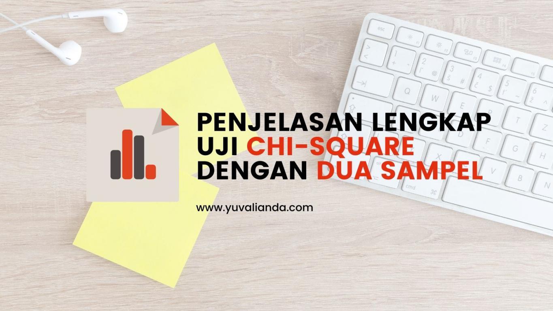 pengertian-uji-chi-square-dua-sampel